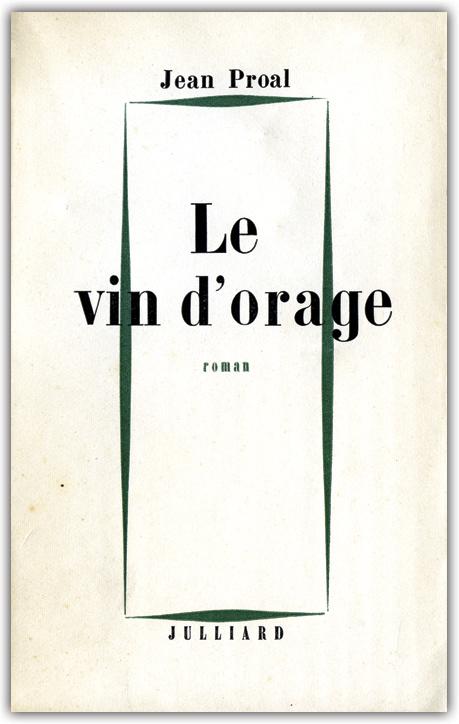 Le vin d'orage de Jean Proal