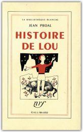 Histoire de Lou de Jean Proal