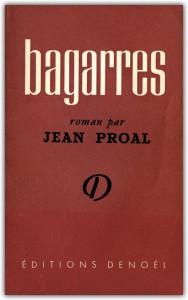 Bagarres de Jean Proal