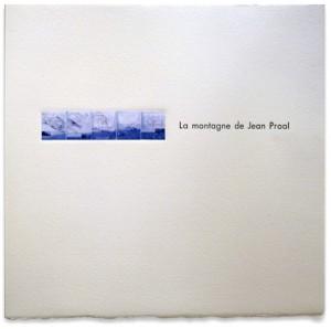 La montagne de Jean Proal par François Ravanel