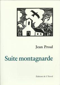 suite montagnarde-éditions envol - jean proal