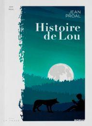 Histoire de Lou - Jean Proal