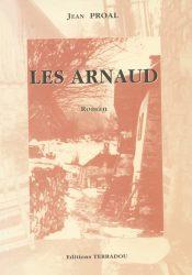 les arnaud Jean Proal - Editions terradou